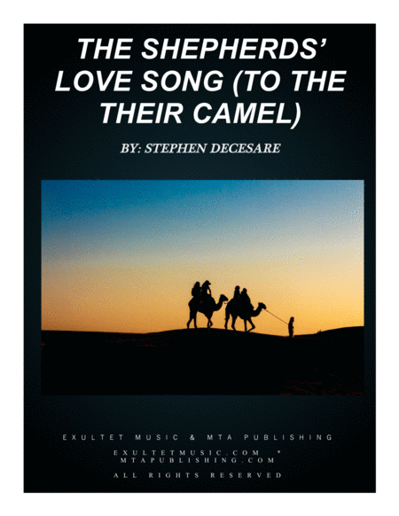 The Shepherd's Love Song (to their camel)