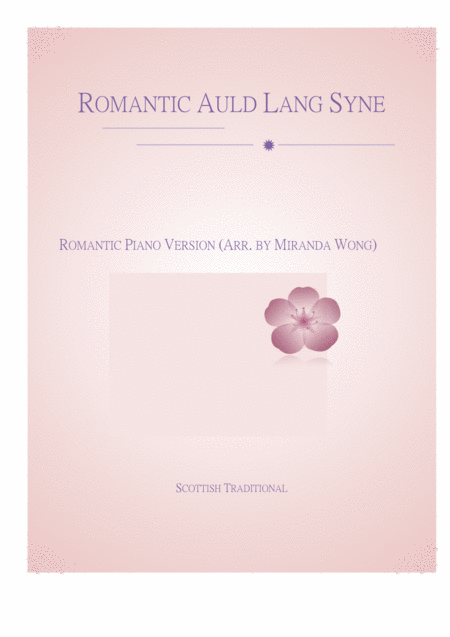 Romantic Auld Lang Syne -  Famous Piano Music No.11