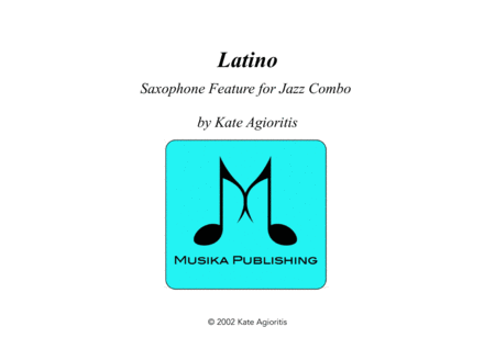 Latino - Saxophone Feature for Jazz Combo
