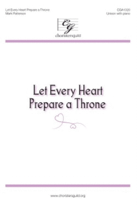 Let Every Heart Prepare a Throne