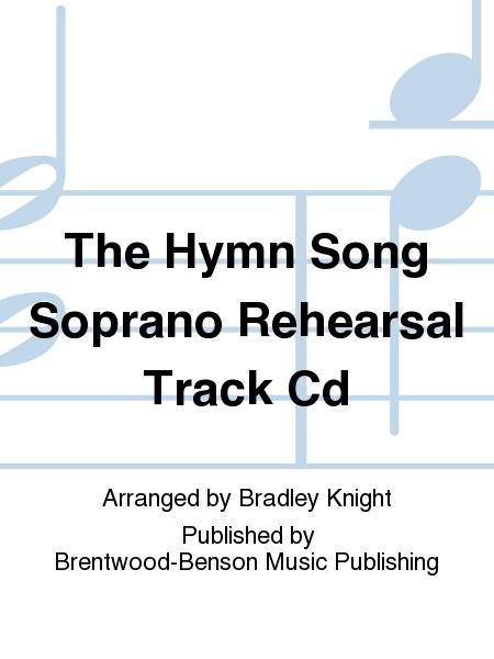 The Hymn Song Soprano Rehearsal Track Cd
