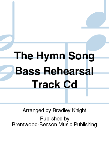 The Hymn Song Bass Rehearsal Track Cd
