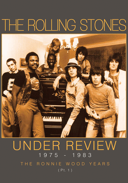 The Rolling Stones - Under Review 1975-1983