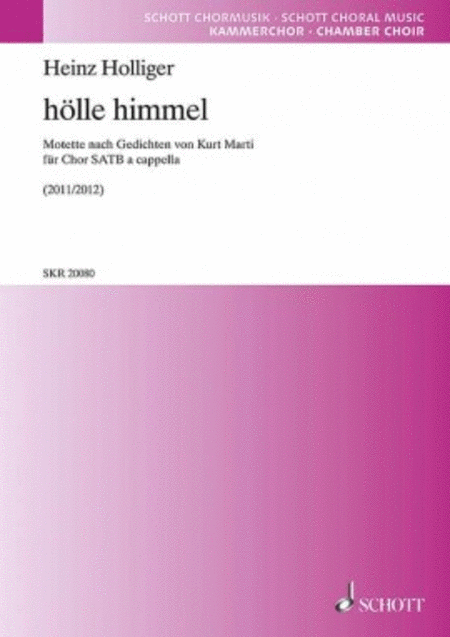 Holle Himmel Motet Based On Poems By Kurt Marti Satb And Percussion Ad Lib