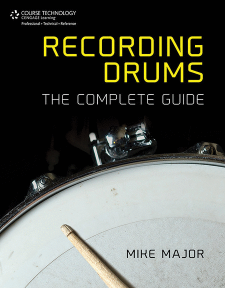 Recording Drums -- The Complete Guide