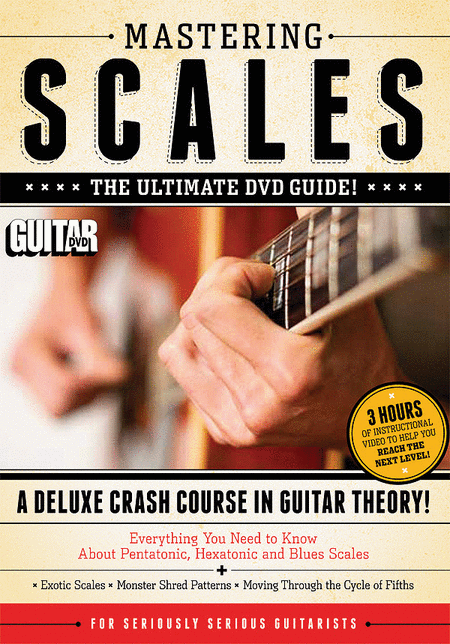Guitar World -- Mastering Scales, Volume 1