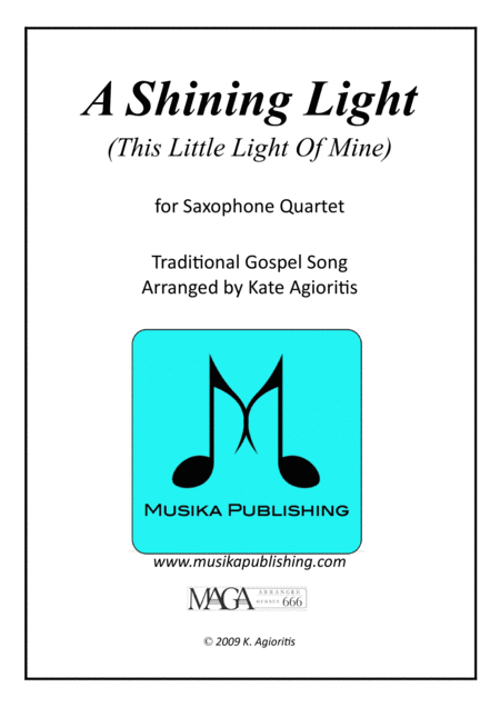 A Shining Light (This Little Light of Mine) - For Saxophone Quartet