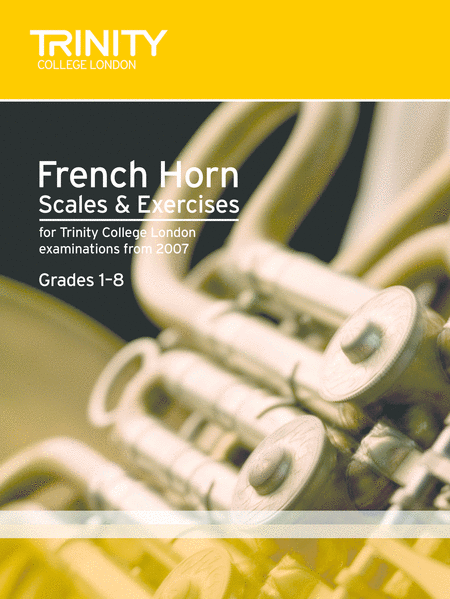 French Horn Scales & Arpeggios (Grade 1-8)