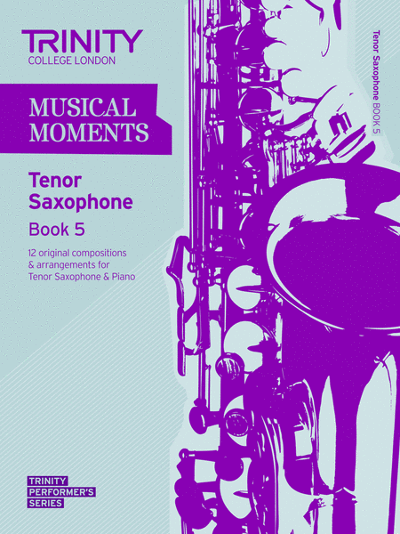 Musical Moments - Book 5 (tenor sax)