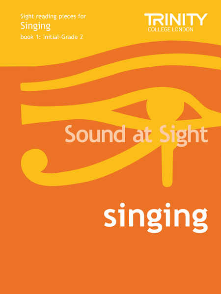 Sound at Sight Singing Book 1 (Int-Grade 2)