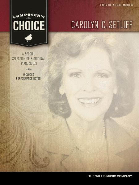 Composer's Choice - Carolyn C. Setliff