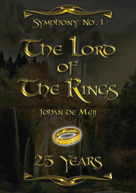 Symphony No. 1: Lord of the Rings 25 Years Anniversary Edition