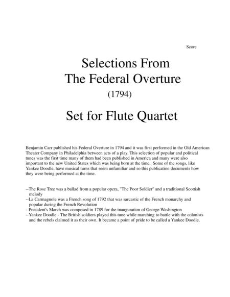 1794! Federal Overture for Flute Quartet