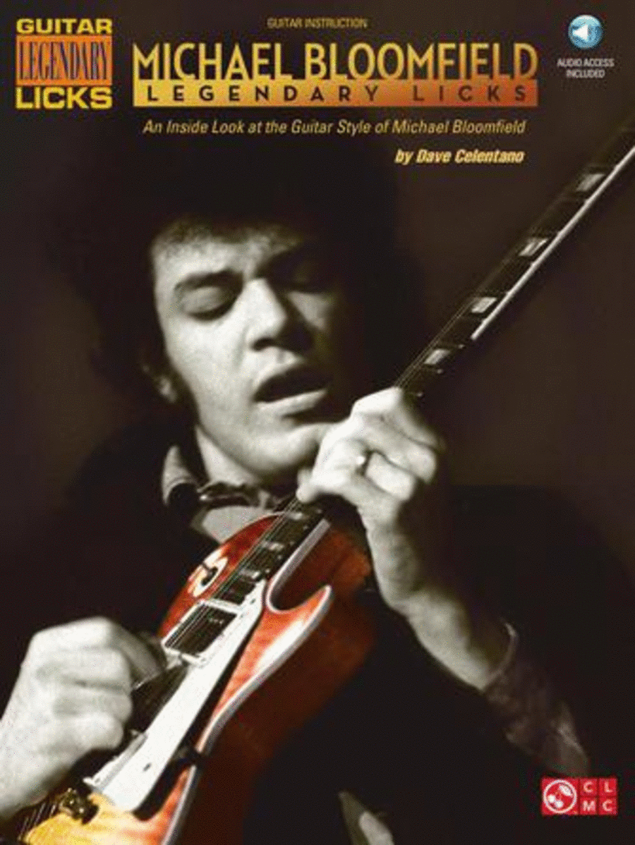 Michael Bloomfield - Legendary Licks