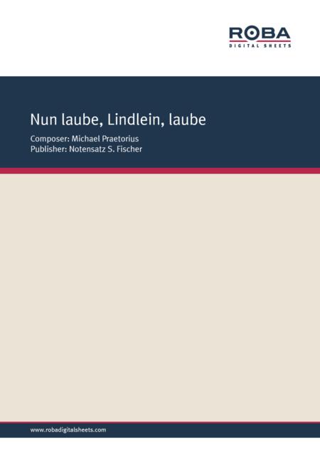 Nun laube, Lindlein, laube
