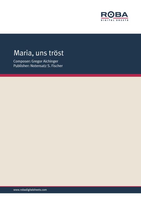 Maria, uns trost