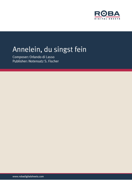 Annelein, du singst fein