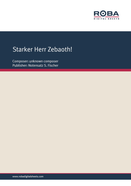 Starker Herr Zebaoth!