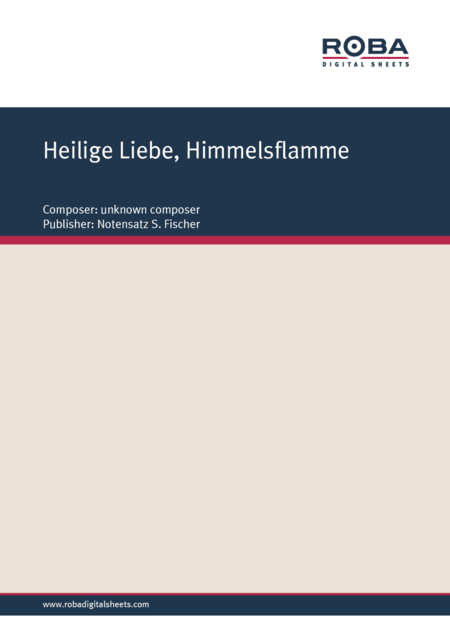 Heilige Liebe, Himmelsflamme