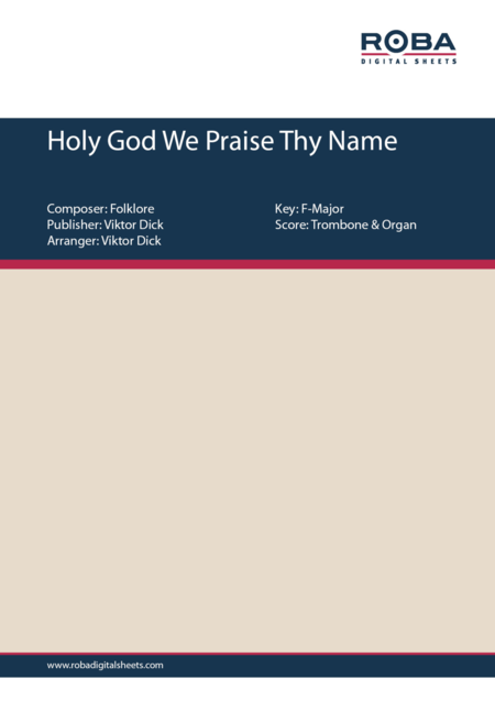 Holy God We Praise Thy Name (Trombone & Organ)