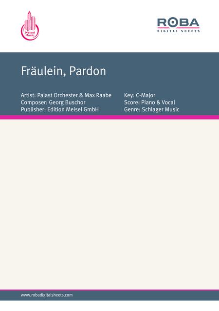 Fraulein, Pardon