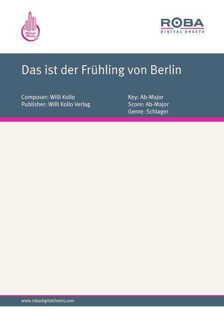Das ist der Fruhling von Berlin