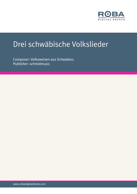 Drei schwabische Volkslieder