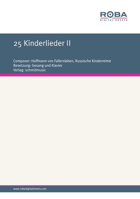 25 Kinderlieder II