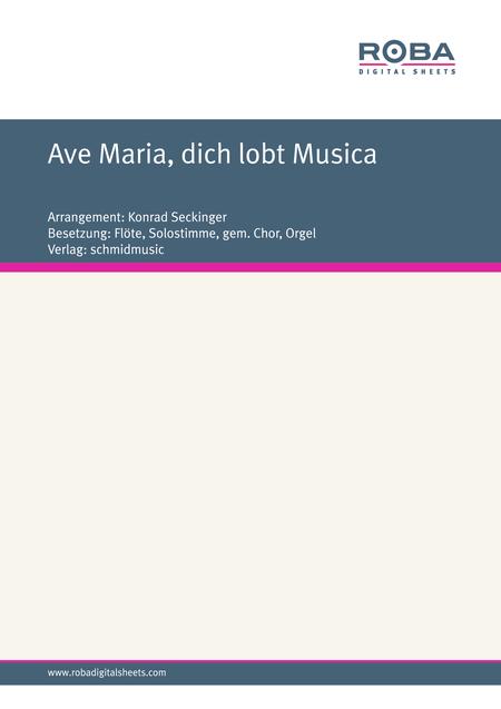 Ave Maria, dich lobt Musica