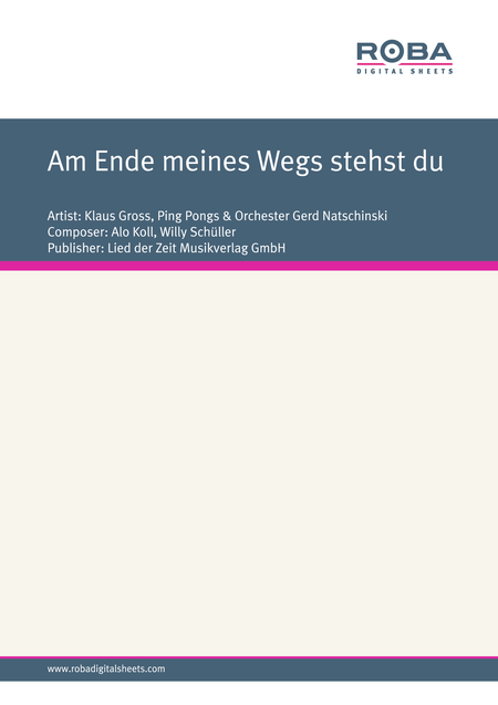 Download Am Ende Meines Wegs Stehst Du Sheet Music By Klaus Gross & Ping Pongs & Orchester Gerd ...