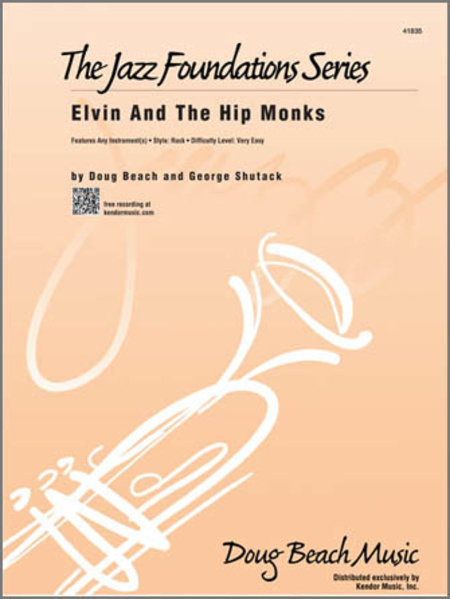 Elvin And The Hip Monks