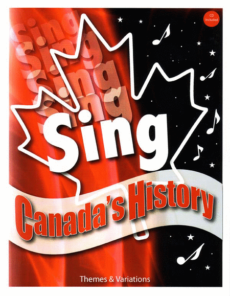 Sing Canada's History