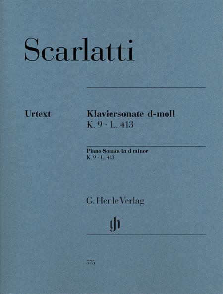 Piano Sonata in D minor, K. 9, L. 413
