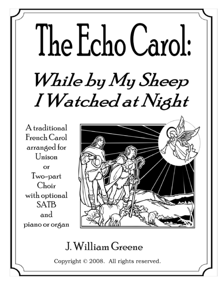 The Echo Carol:  While by My Sheep I Watched at Night