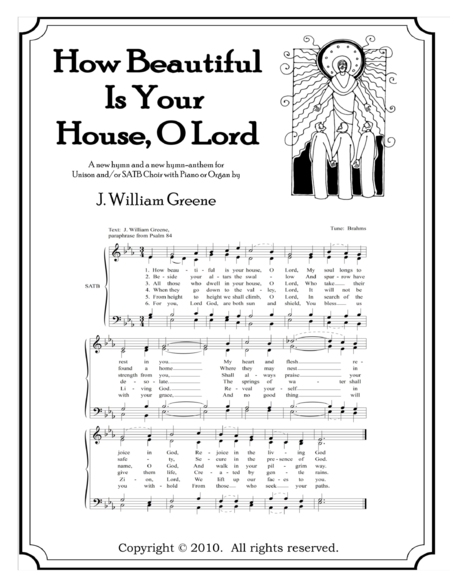 How Beautiful Is Your House, O Lord