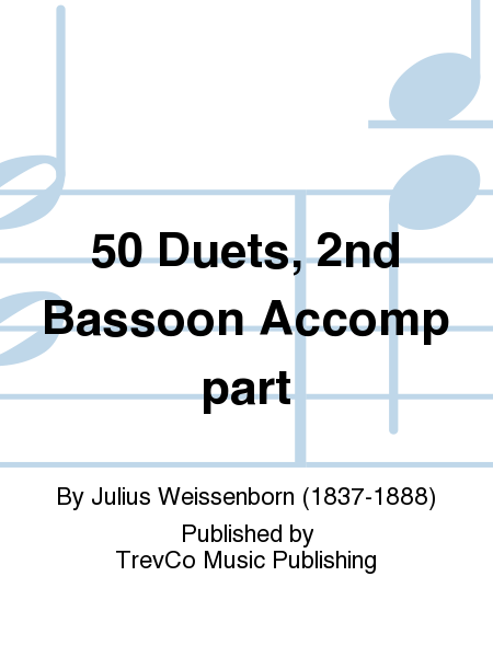 50 Duets, 2nd Bassoon Accomp part