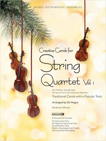 Creative Carols for String Quartet, Volume 1