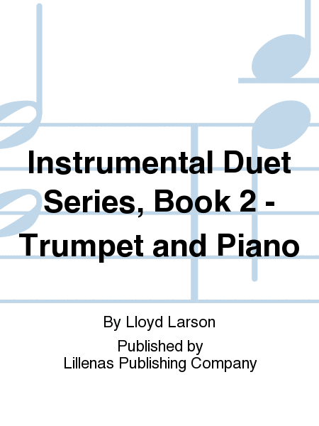 Instrumental Duet Series, Book 2 - Trumpet and Piano
