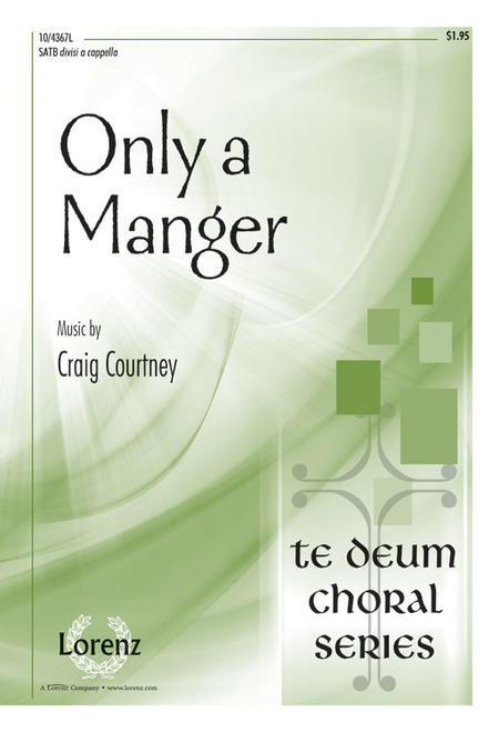 Only a Manger