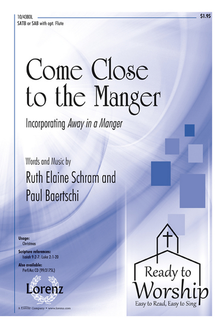 Come Close to the Manger