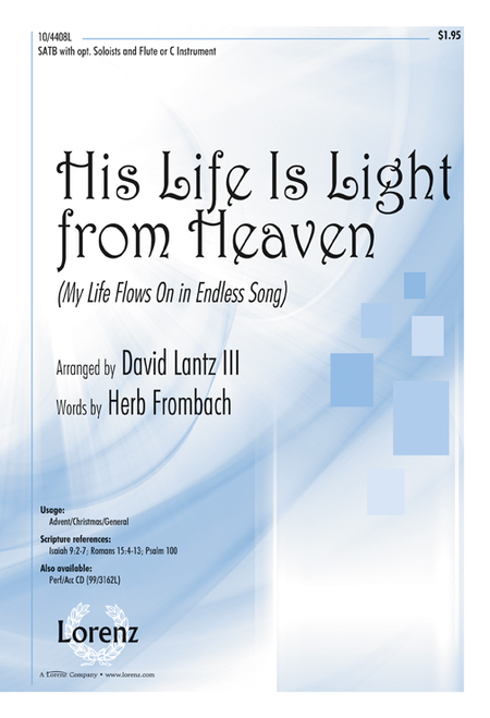 His Life Is Light from Heaven