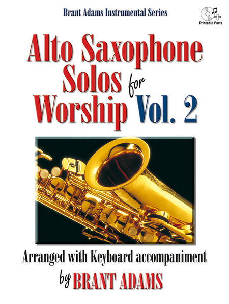 Alto Saxophone Solos for Worship, Vol. 2