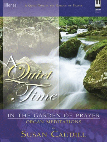 A Quiet Time in the Garden of Prayer