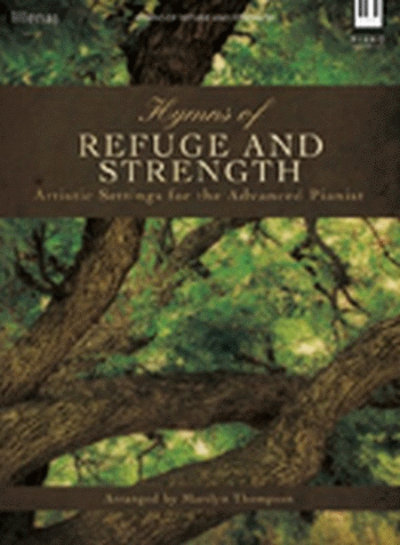 Hymns of Refuge and Strength