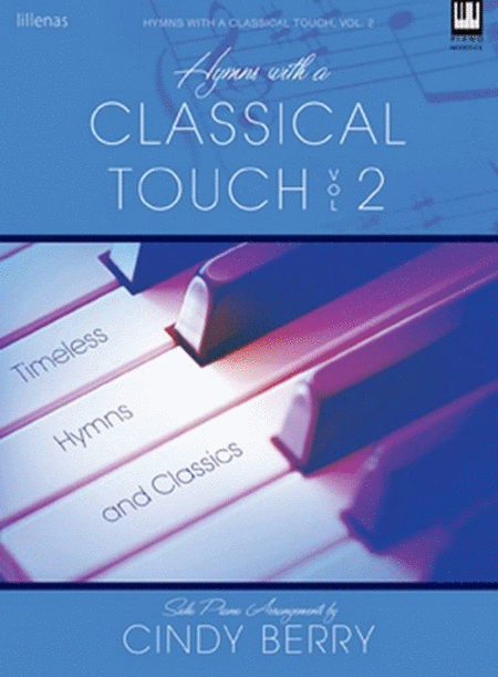 Hymns with a Classical Touch, Vol. 2