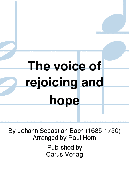 The voice of rejoicing and hope