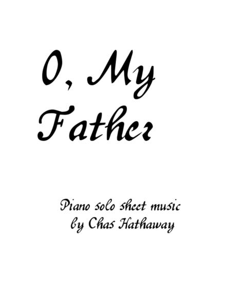 O My Father