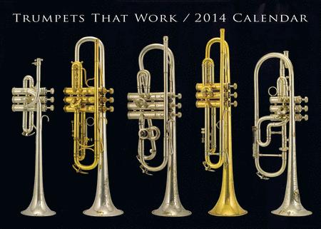 Trumpets That Work 2014 Calendar