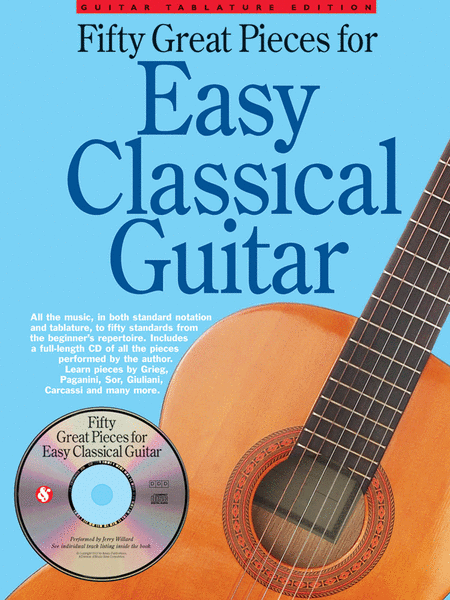 Fifty Great Pieces for Easy Classical Guitar