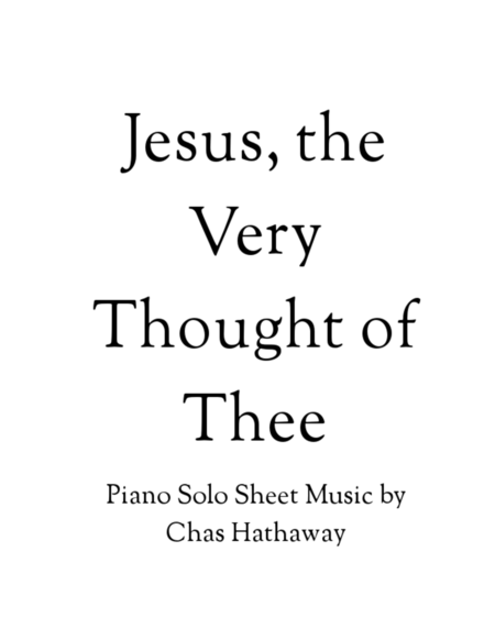 Jesus, The Very Thought of Thee
